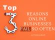 Reasons_Online_Businesses_Fail_So_Often